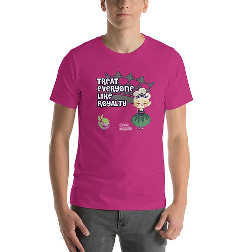Queen Camellia Treat Everyone Like Royalty Short-Sleeve Unisex T-Shirt