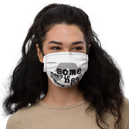 Some People Need To Be Recylced Face mask