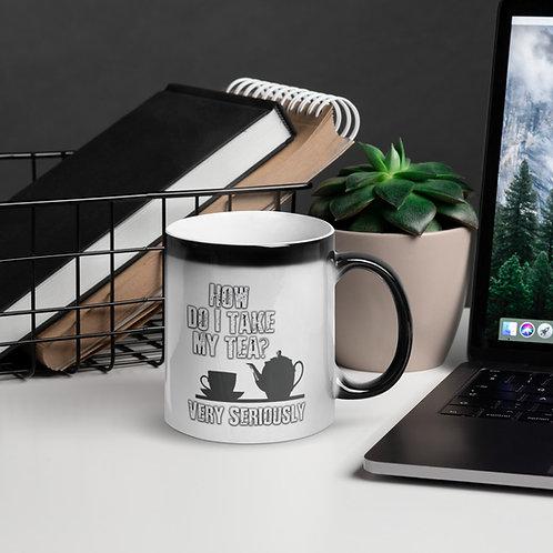 How Do I Take My Tea Glossy Magic Mug copy