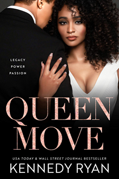 Queen Move (All the King's Men Series Book 3) - Kindle edition by Ryan,  Kennedy. Contemporary Romance Kindle eBooks @ Amazon.com.