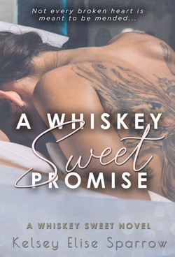A Whiskey Sweet Promise