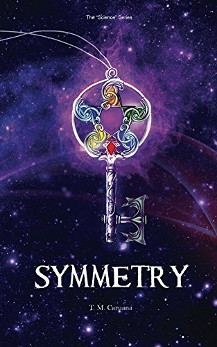 Symmetry (Science Book 1) by [Caruana, T.M.]
