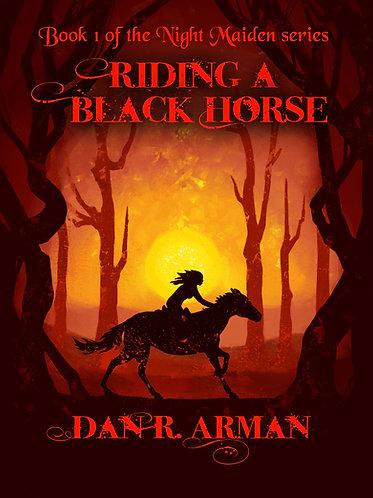 Riding a Black Horse