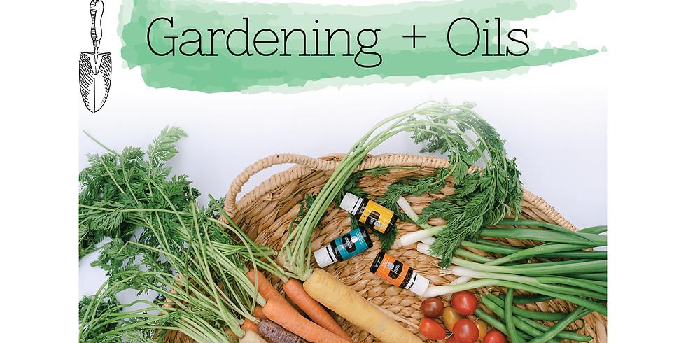 Gardening & Oils