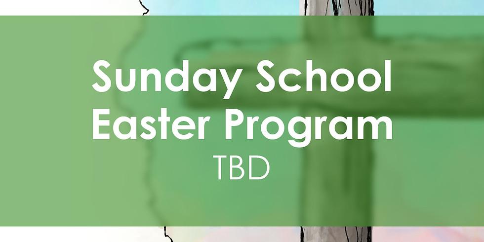 Sunday School Easter Program