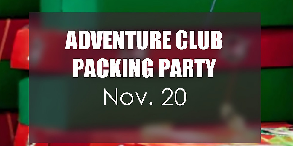 Adventure Club Packing Party