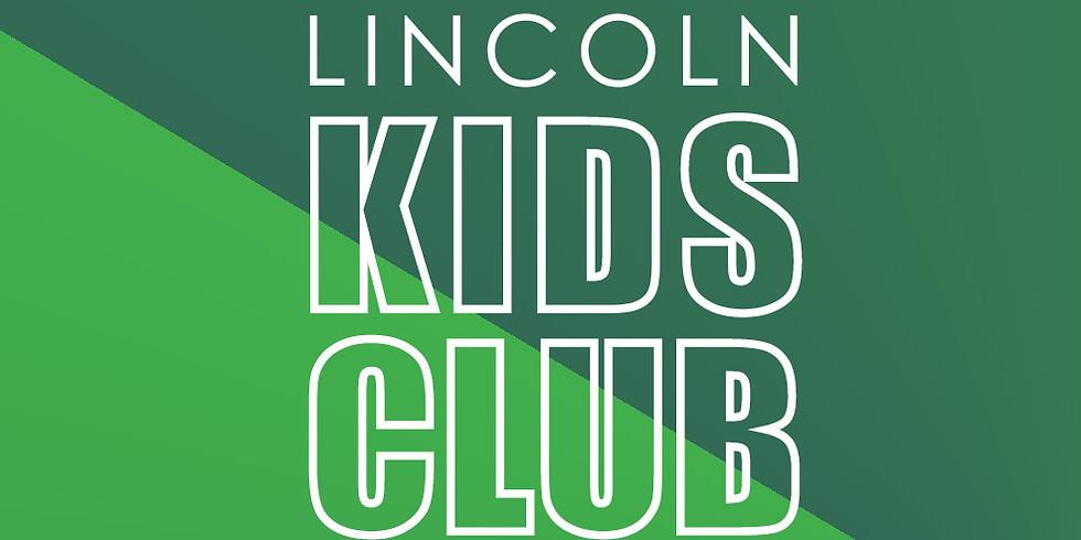 Lincoln Kids Club Kickoff