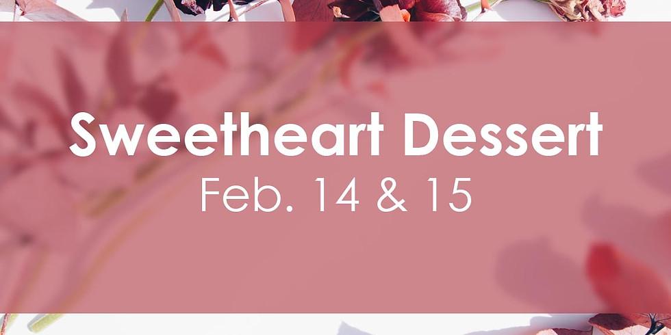 Sweetheart Dessert - Feb. 15