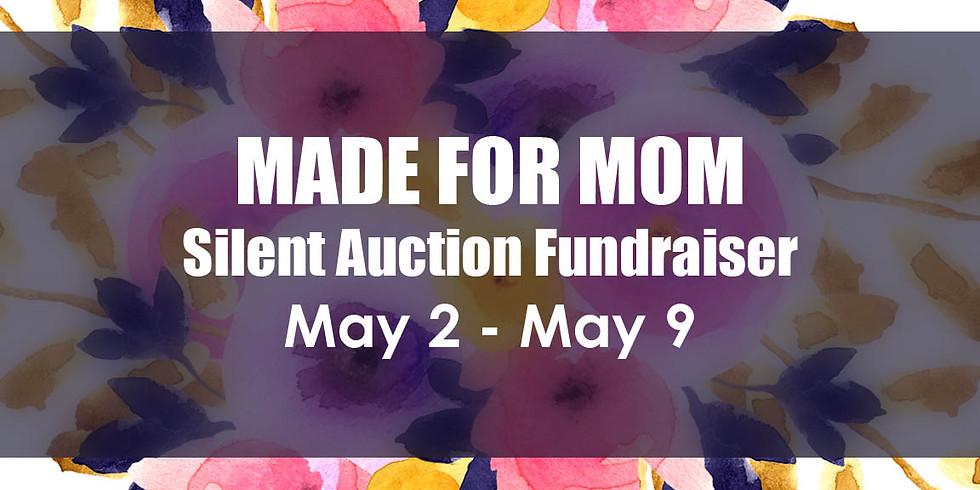 Made for Mom Fundraiser