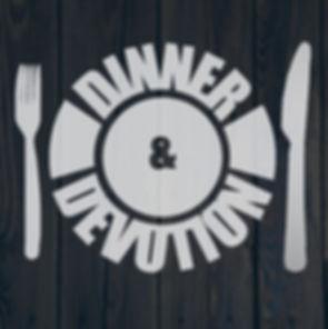 Dinner & Devotion.jpg