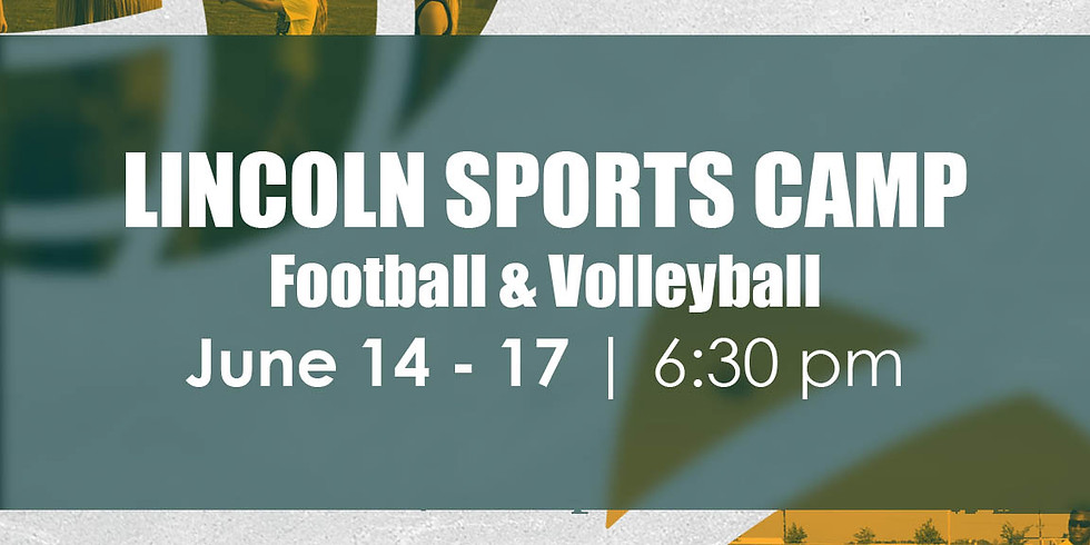Lincoln Sports Camp - Football & Volleyball