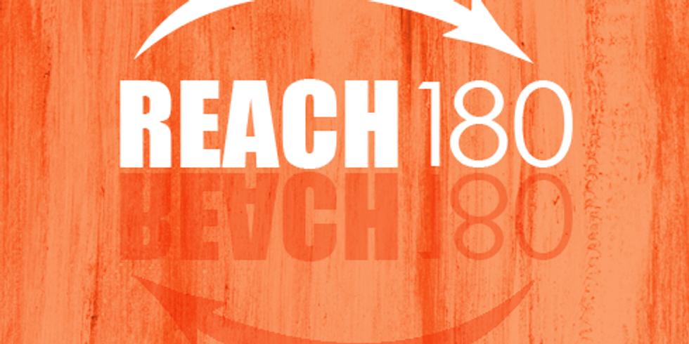 Reach 180