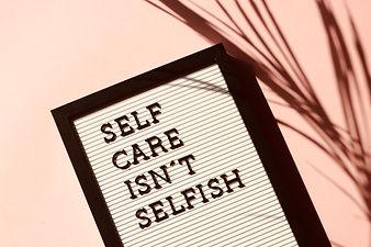 Self Care Isn't Selfish.jpg