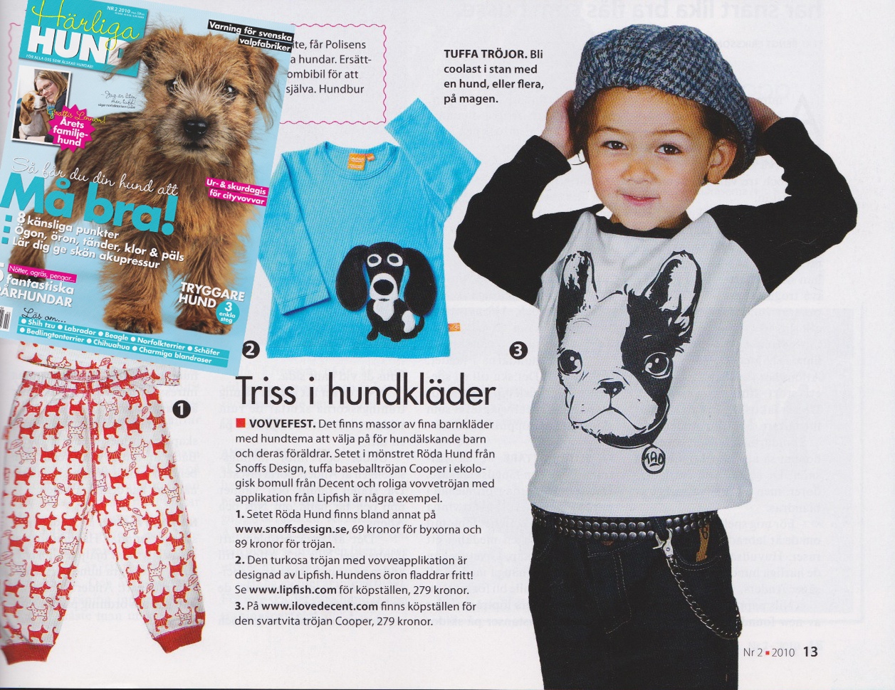 Featured in Härliga Hund