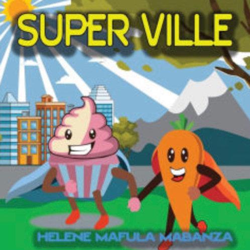 Super Ville by Hélène Mafula Mabanza