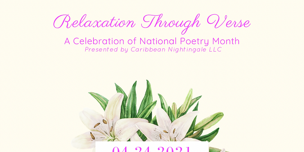 Relaxation Through Verse Celebrates National Poetry Month