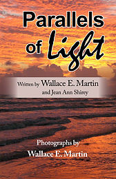 Parallels of Light by Wallace E. Martin and Jean Ann Shirey