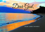 Dear God, is available in paperback. https://www.amazon.com/dp/0997985577