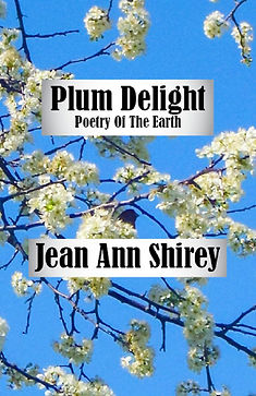 Jesus; Jean Ann Shirey; Plum Delight by Jean Ann Shirey; Christian Poetic Art Books; Nature; flowers; trees; cardinal; parks; Raby Park; Amazon Kindle eBook; http://www.amazon.com/Plum-Delight-Poetry-The-Earth-ebook/dp/B008OC1WSA
