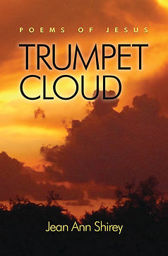 Jesus; Books by Jean Ann Shirey; Coming Soon; Trumpet Cloud by Jean Ann Shirey; Love of God; Christian; Photography; favorite ebooks; Poetry
