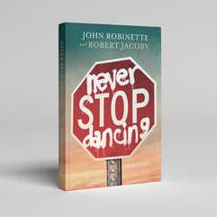 Never Stop Dancing Book Cover Design