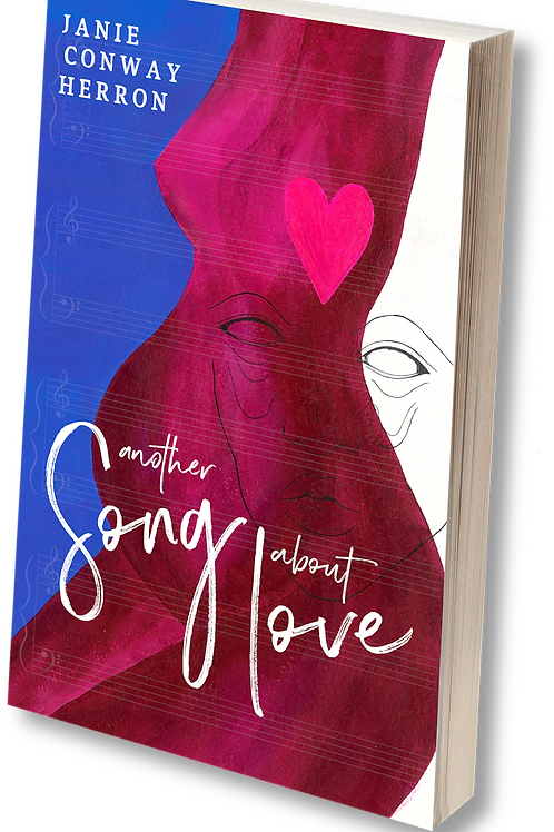 Novel: Another Song About Love - By Janie Conway Herron