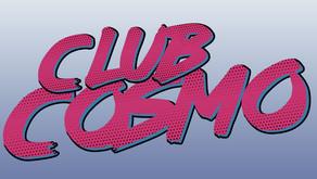 Le Club Cosmo est là !