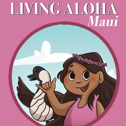Living Aloha Maui