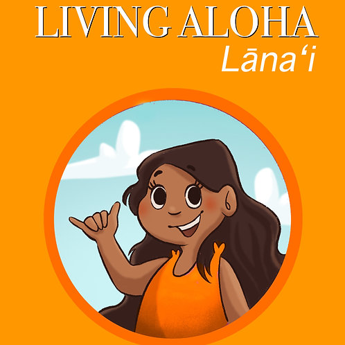 Living Aloha Lāna'i