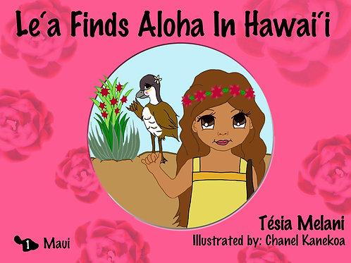 Le'a Finds Aloha in Hawai'i Book1