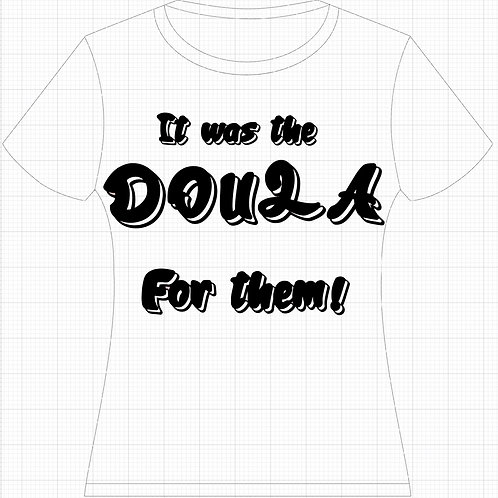 Doula for them shirt