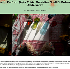 How to Perform (in) a Crisis: Geraldine Snell & Mohamed Abdelkarim