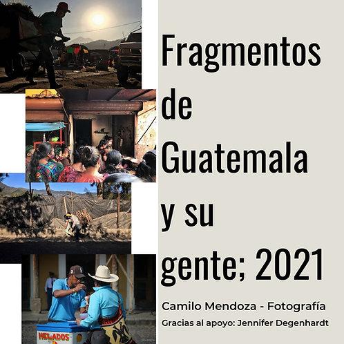 Fragmentos de Guatemala y su gente 2021
