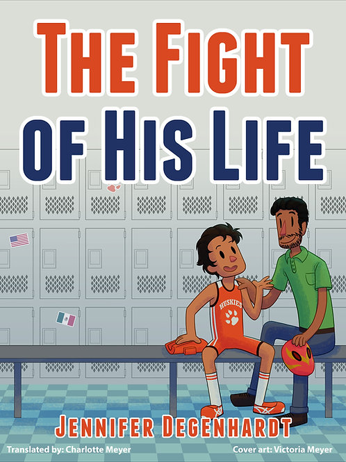 The Fight of His Life READER