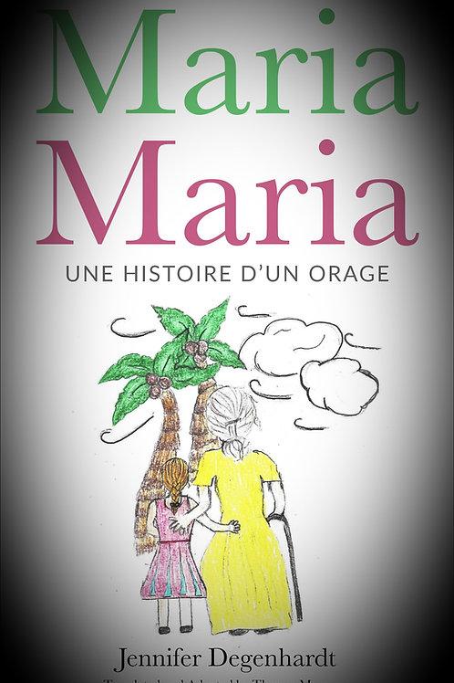 Maria Maria: une histoire d'un orage AUDIObook