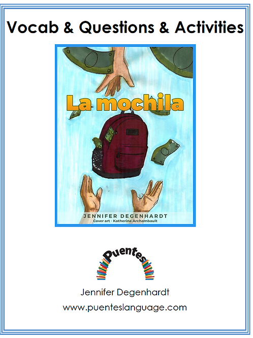 Vocabulary & Questions & Activities: La mochila