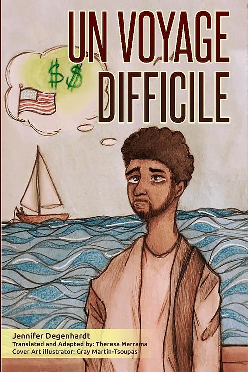 Un Voyage Difficile