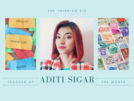 Meet Ms. Aditi, Teacher of the Month!