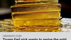 Trump Fed pick wants to revive the gold standard. Here's what that means...