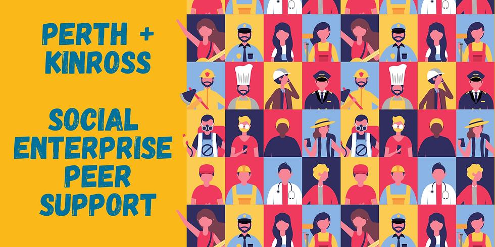 Perth & Kinross Social Enterprise Peer Support Group