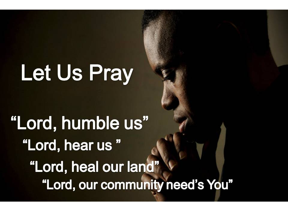 Let Us Pray for our Community