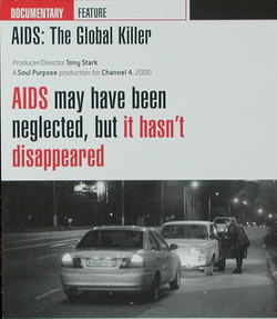 AIDS - the Global Killer. Channel 4