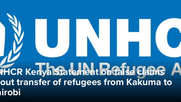 UNHCR Kenya Statement on False Claims about Transfers