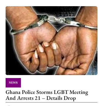 21 People Stormed and Arrested at Ghana Meeting for being LGBTQI