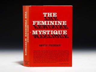 Traveling through The Feminine Mystique to Lesbian Feminism