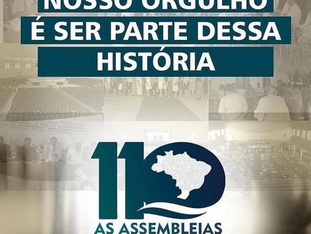 Assembleia de Deus receberá homenagem pelos seus 110 anos