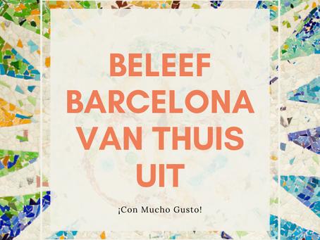 Beleef Barcelona van thuis uit