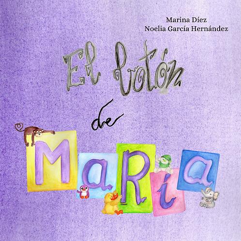 El botón de María. Marina Díez
