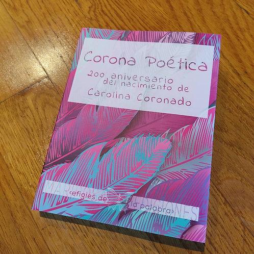 Corona poética. 200 aniversario del nacimiento de Carolina Coronado