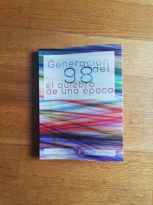 Generación del98: el quiebro de una época